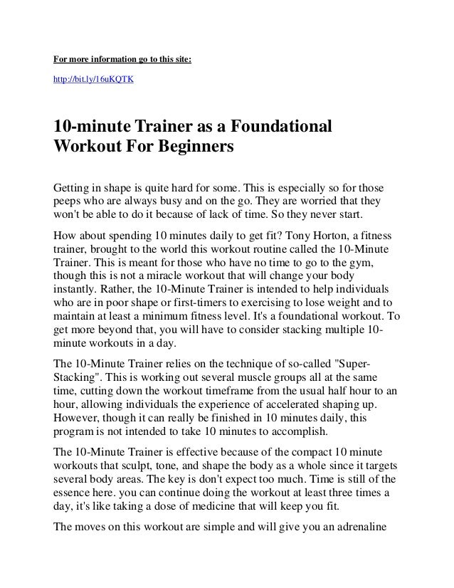 For more information go to this site:http://bit.ly/16uKQTK10-minute Trainer as a FoundationalWorkout For BeginnersGetting ...