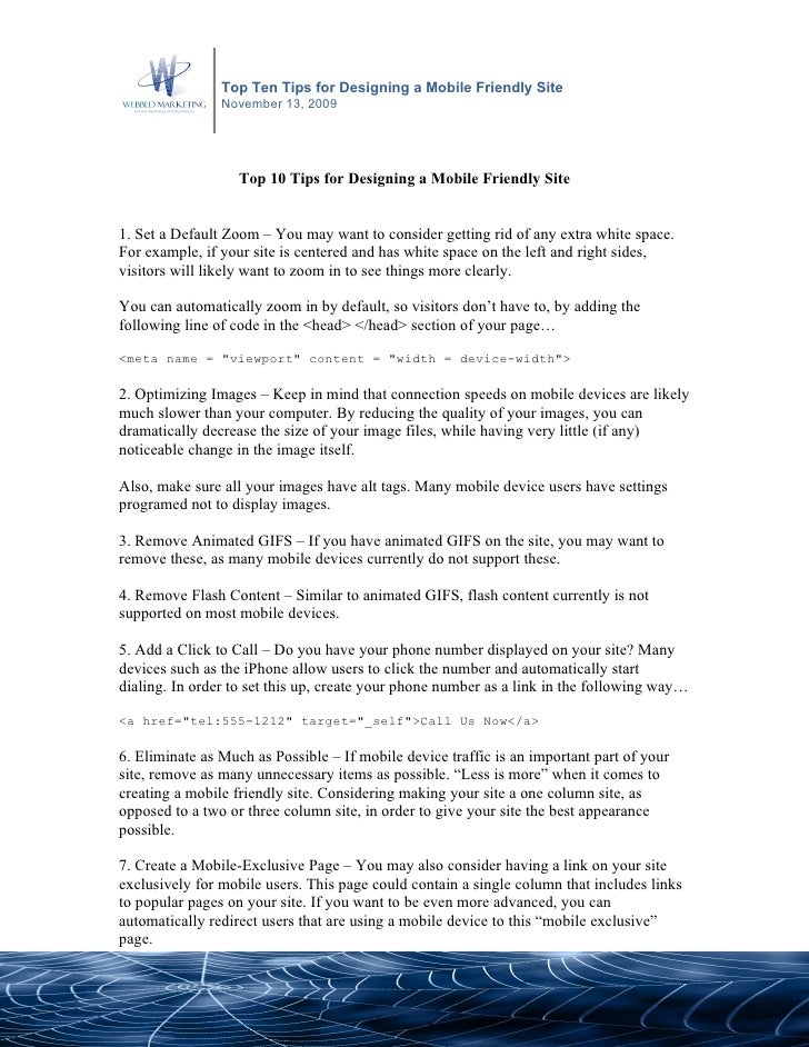 Top Ten Tips for Designing a Mobile Friendly Site                 November 13, 2009                        Top 10 Tips for...