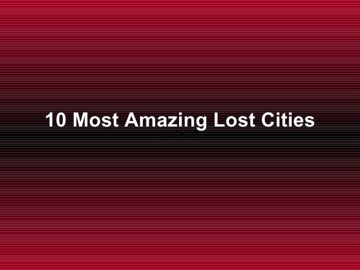 10 Most  Amazing Lost Cities ANGKOR