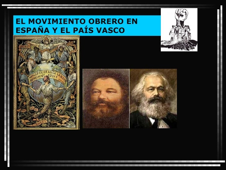 EL MOVIMIENTO OBRERO EN ESPAÑA Y EL PAÍS VASCO