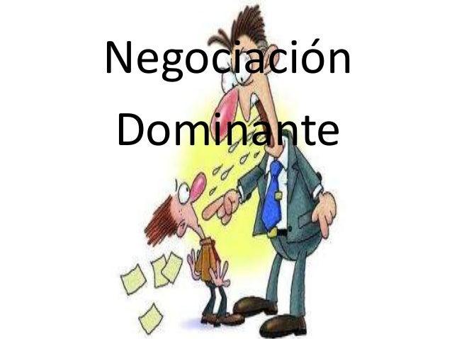 NegociaciónDominante