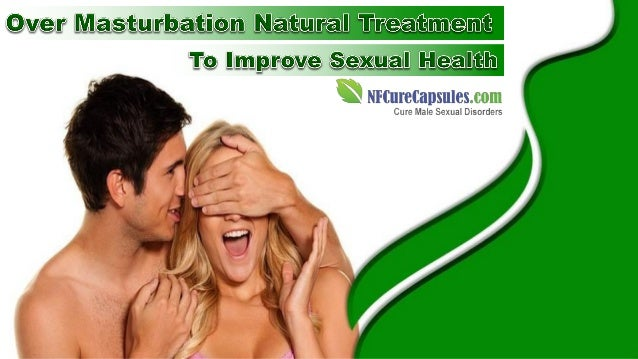 Sexual exhaustion cure