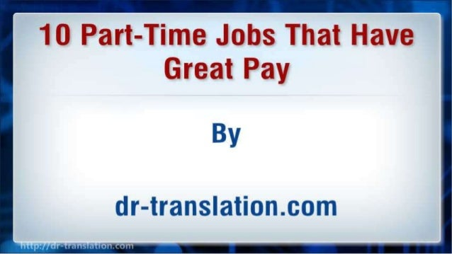 10 Part-Time Jobs That Have Great Pay Slide 2