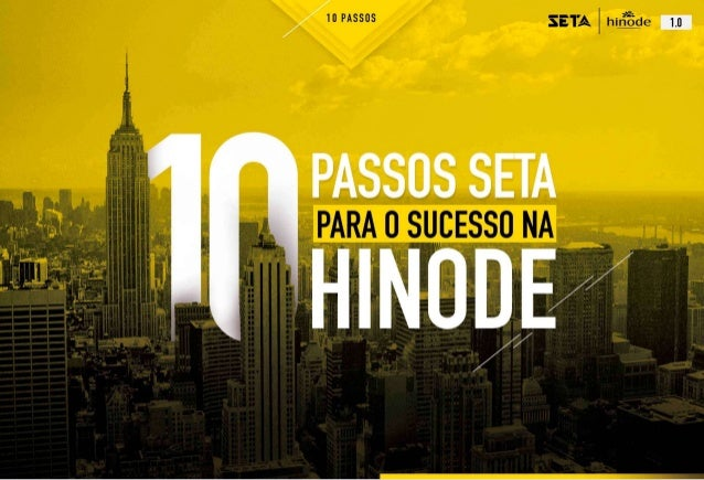 10 Passos SETA Hinode