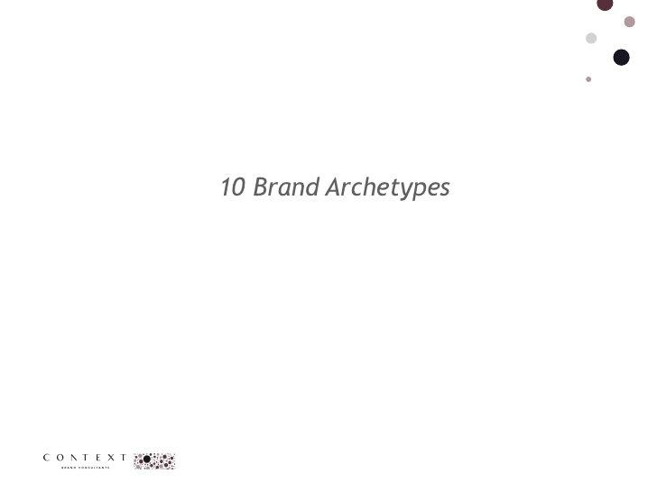 10 Brand Archetypes