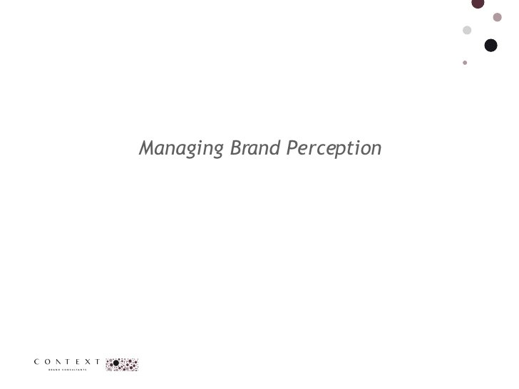 Managing Brand Perception