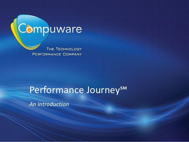 Performance Journey℠ An Introduction
