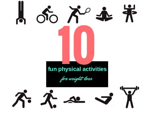 fun physical activities for weight loss 10