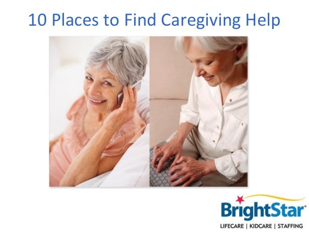 10 Places to Find Caregiving Help