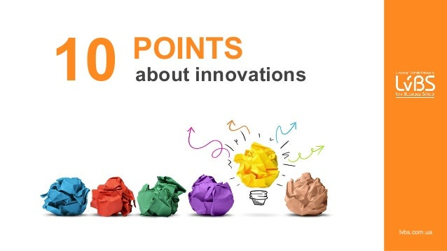 POINTS about innovations10 lvbs.com.ua