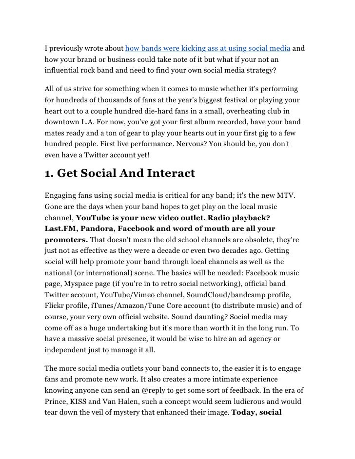 I previously wrote about how bands were kicking ass at using social media and how your brand or business could take note o...
