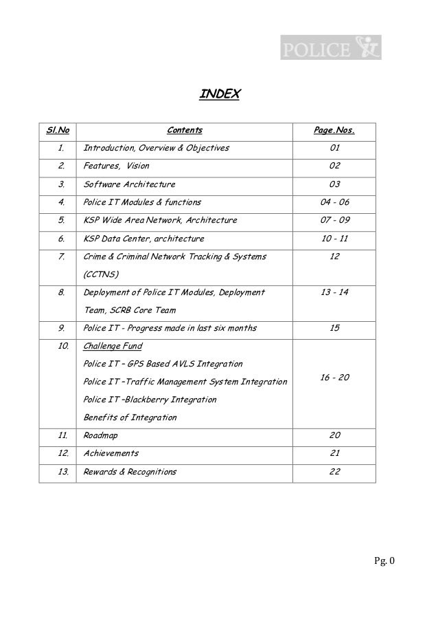 Pg. 0 INDEX Sl.No Contents Page.Nos. 1. Introduction, Overview & Objectives 01 2. Features, Vision 02 3. Software Architec...