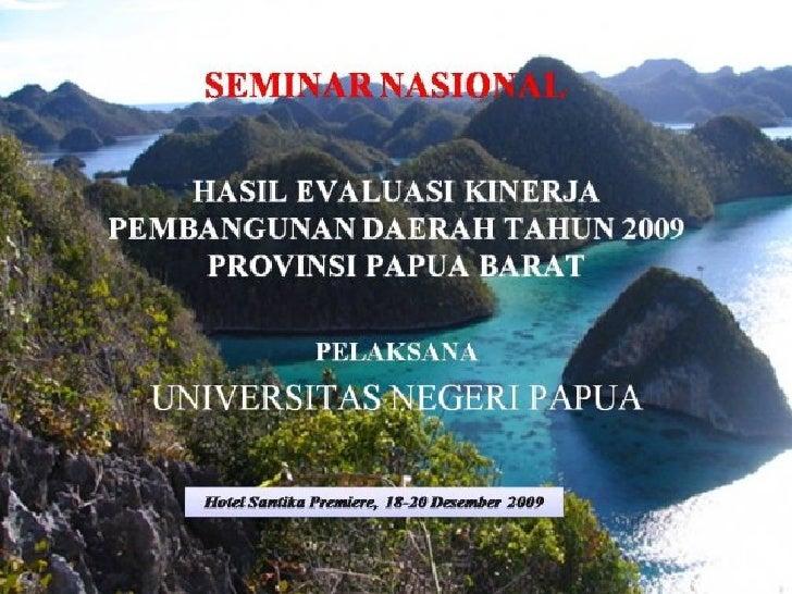 Permasalahan dan Tantangan Utama                    Pembangunan Daerah Kondisi awal Provinsi Papua Barat era 2004–2009 dit...