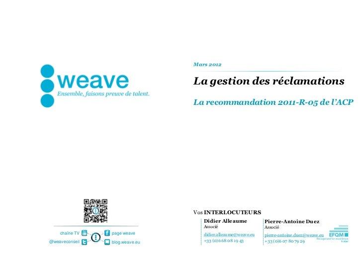 Mars 2012                                La gestion des réclamations                                La recommandation 2011...
