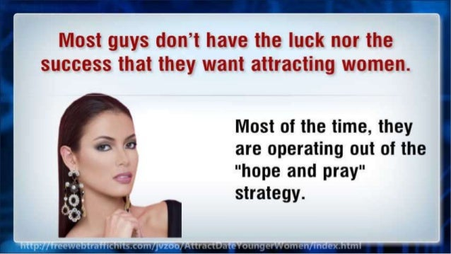 Most guys don't have the luck nor the success that they want attracting women.   Most of the time,  they are operating out...