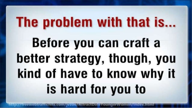 Before you can craft a  better strategy,  though,  you kind of have to know why it  is hard for you to