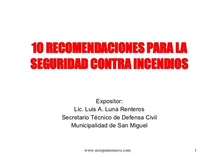 10 recomendaciones para la seguridad contra incendios for Medidas contra incendios