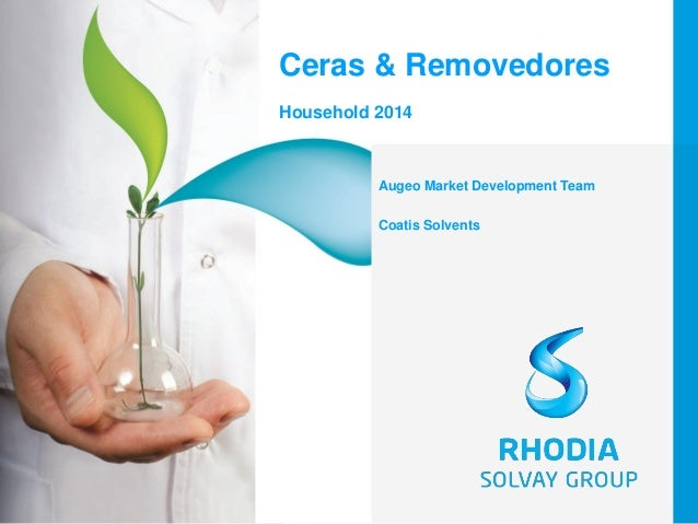 1  Ceras & Removedores  Household 2014  Augeo Market Development Team  Coatis Solvents