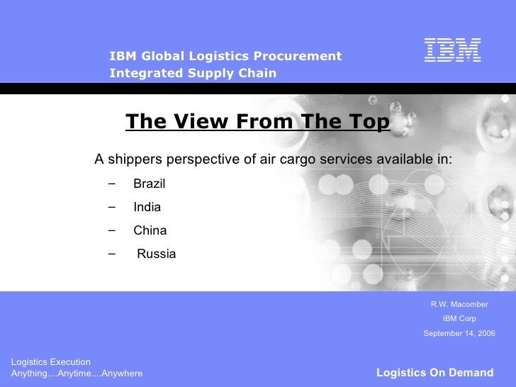 The View From The Top <ul><li>A shippers perspective of air cargo services available in: </li></ul><ul><ul><li>Brazil </li...