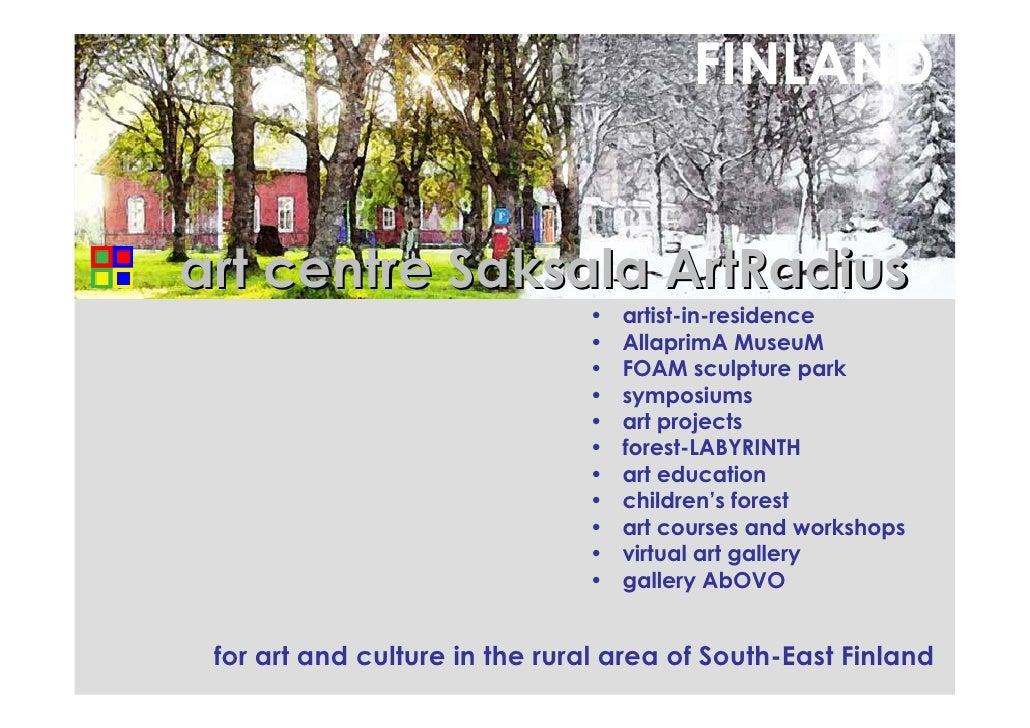 FINLAND   art centre Saksala ArtRadius                                •   artist-in-residence                             ...