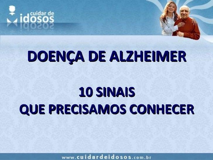 DOENÇA DE ALZHEIMER 10 SINAIS QUE PRECISAMOS CONHECER