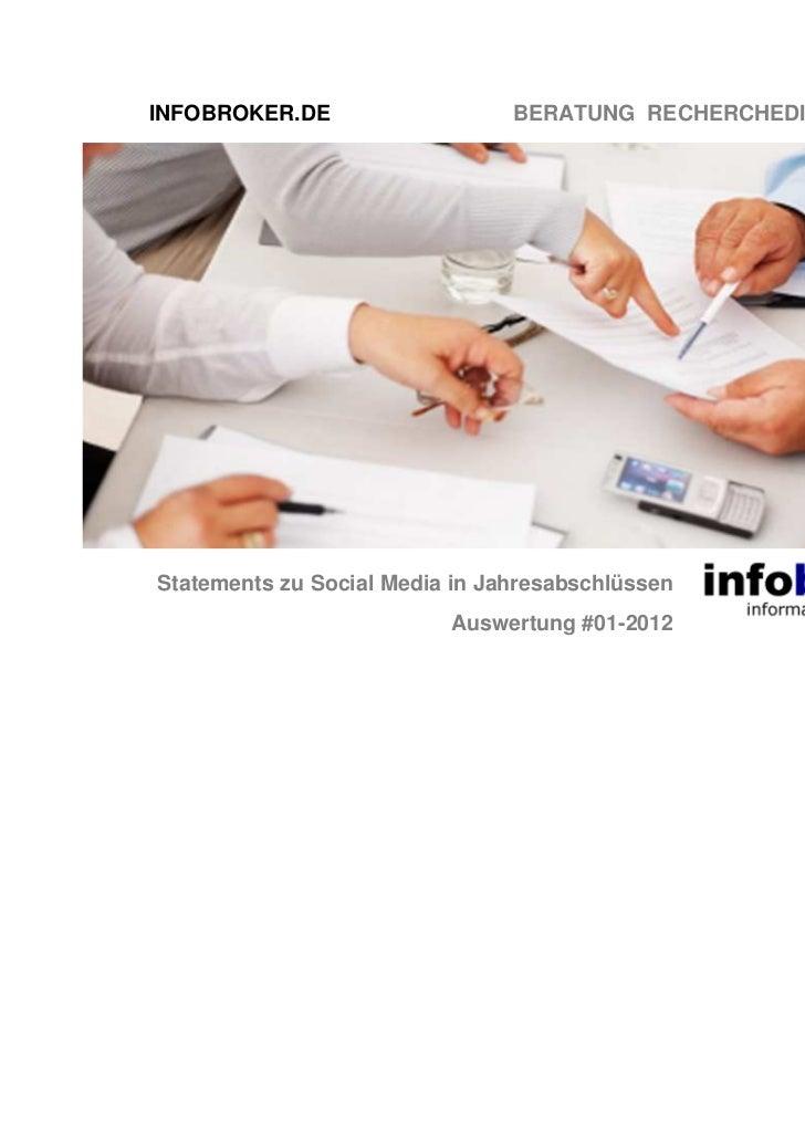 INFOBROKER.DE                   BERATUNG RECHERCHEDIENSTE TRAININGStatements zu Social Media in Jahresabschlüssen         ...