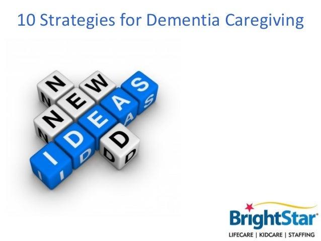 10 Strategies for Dementia Caregiving