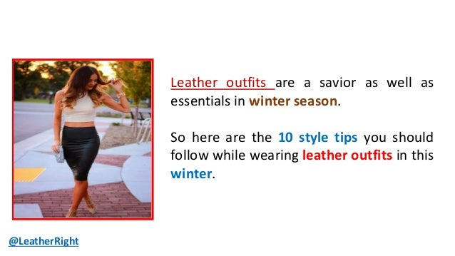 10 Style Tips To Wear Leather Outfits In Winter