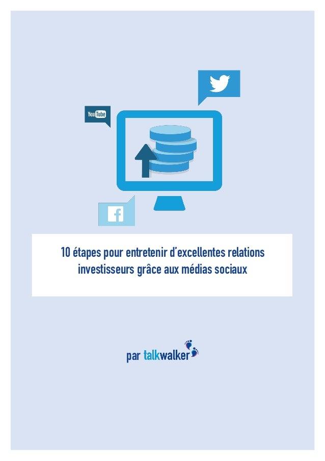 1  10 étapes pour entretenir d'excellentes relations investisseurs grâce aux médias sociaux  par