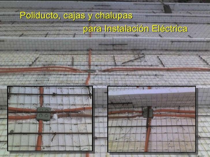 10 templo nsrp fotos obra salon provisional sep 2009 - Tuberia para instalacion electrica ...