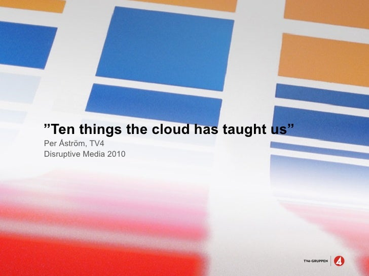 10 things the cloud has taught us