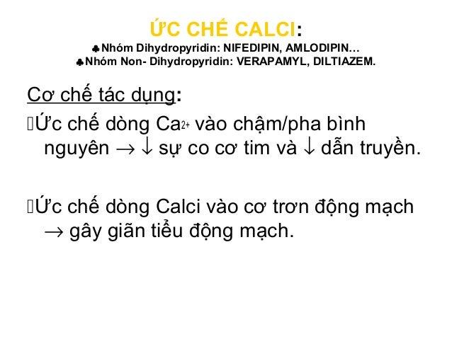 Ca++ Ca++ Ca++ Ca++ Thuoác cheïn Ca+ + Cô cheá taùc duïng cuûa caùc rhuoác cheïn Ca++