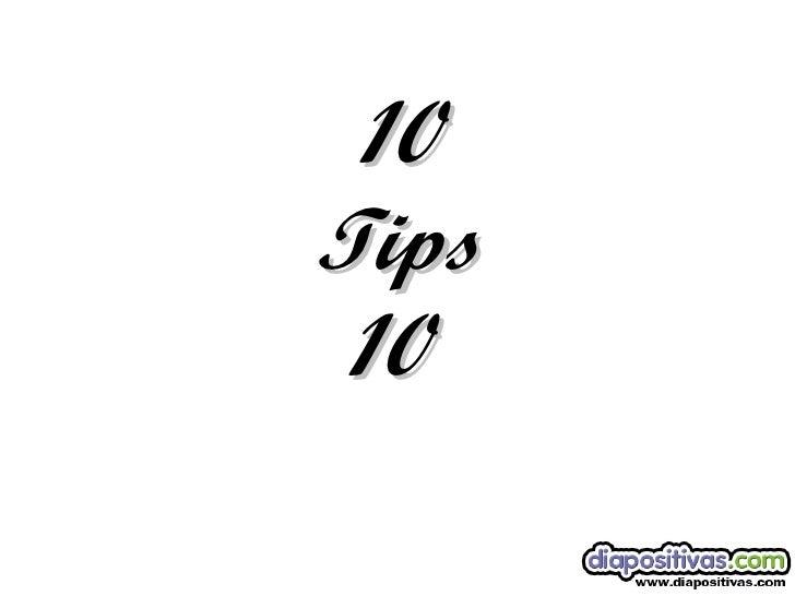 10 Tips 10