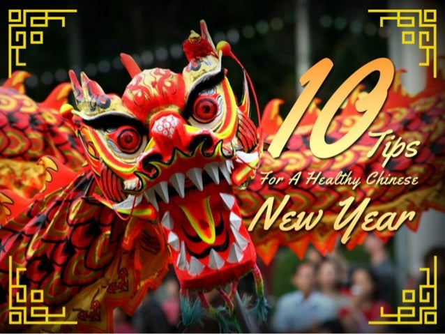 10 Tips For A Healthy Chinese New Year