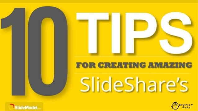 10 tips for amazing slideshares