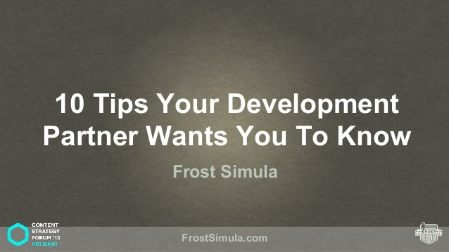 10 Tips Your Development Partner Wants You To Know Frost Simula FrostSimula.com