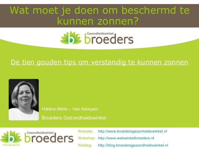 Wat moet je doen om beschermd te kunnen zonnen? Website: http://www.broedersgezonheidswinkel.nl Webshop: http://www.webwin...