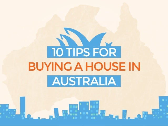 10 tips for buying a house in australia for Best apps for buying a home