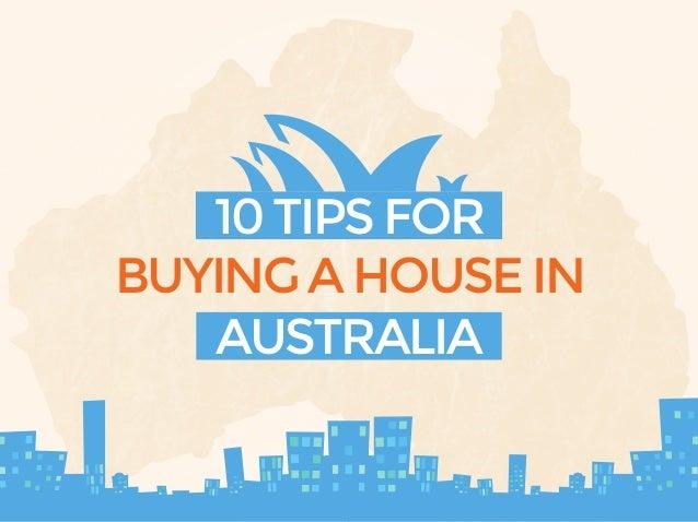 AUSTRALIA BUYINGAHOUSEIN 10TIPSFOR