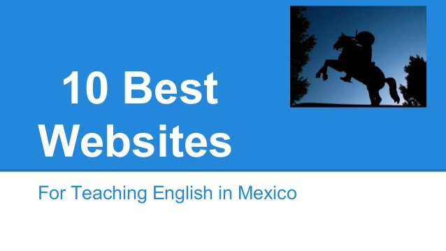 10 Best Websites For Teaching English in Mexico