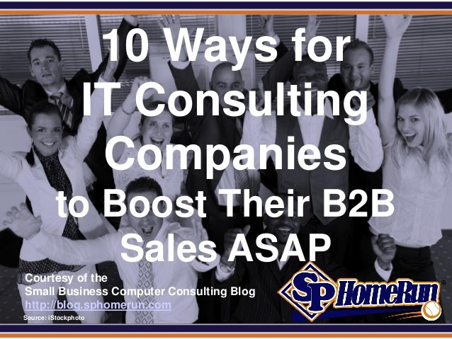 SPHomeRun.com                    10 Ways for                   IT Consulting                    Companies           to Boo...