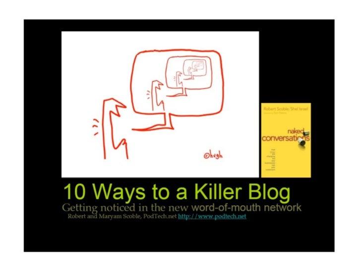 10 Ways to a Killer Blog Slide 1