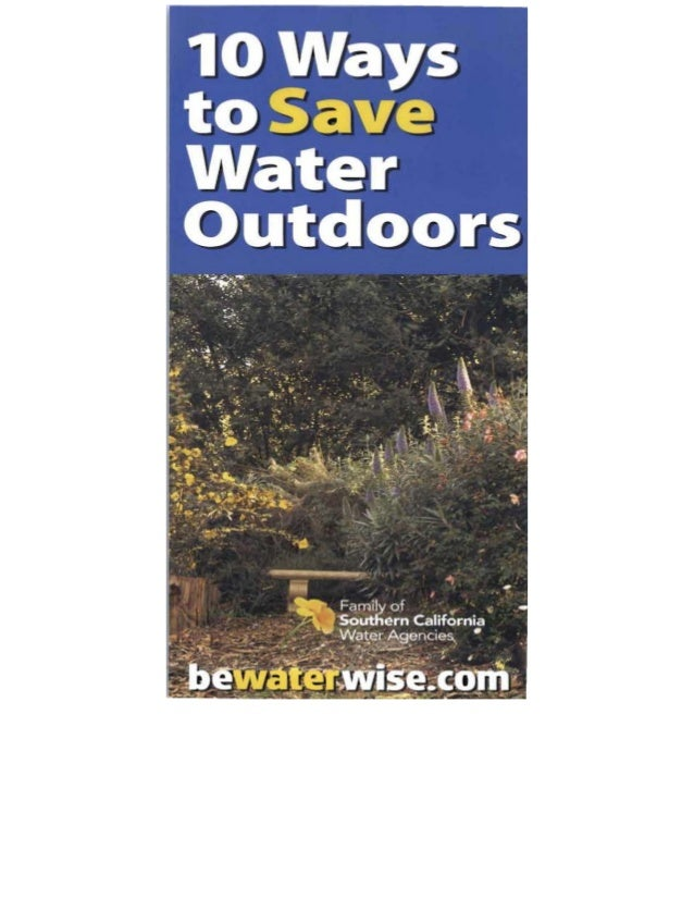 10 easy ways to save water outdoors southern california for Top 10 ways to conserve water