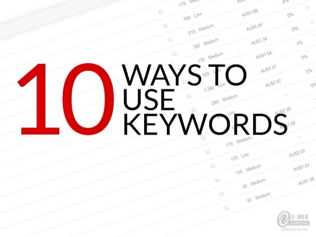 10 Ways to Use Keywords