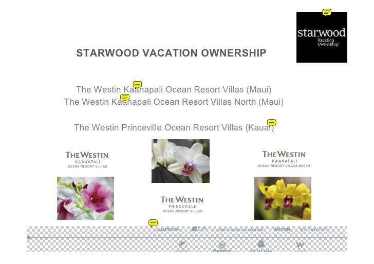 STARWOOD VACATION OWNERSHIP     The Westin Kaanapali Ocean Resort Villas (Maui) The Westin Kaanapali Ocean Resort Villas N...