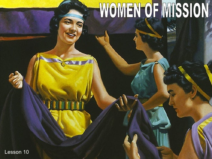 WOMEN OF MISSION Lesson 10