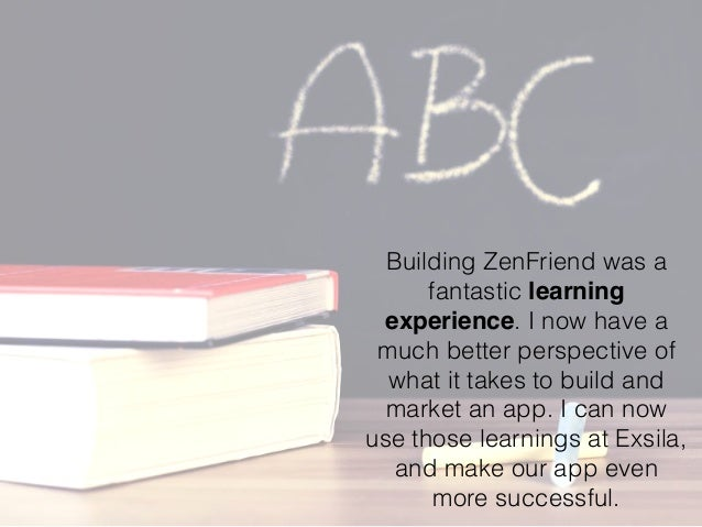 Building ZenFriend was a fantastic learning experience. I now have a much better perspective of what it takes to build and...