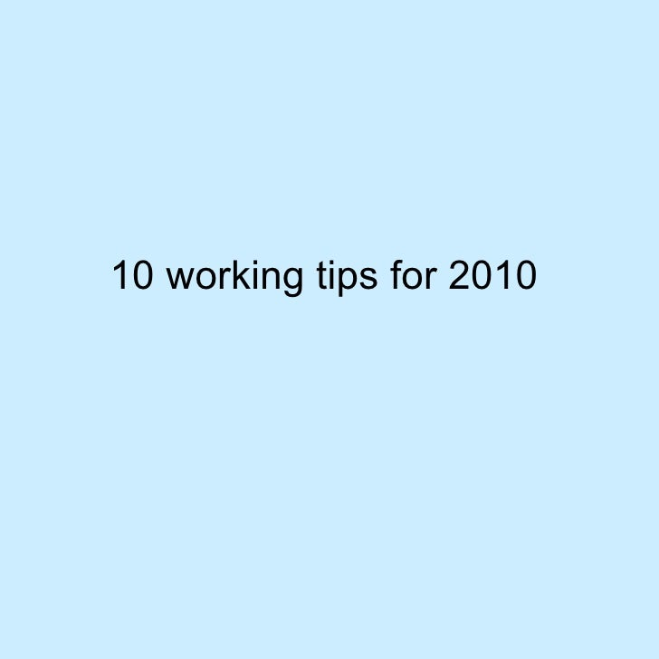 10 working tips for 2010