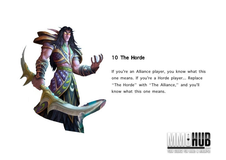 10 The Horde If you're