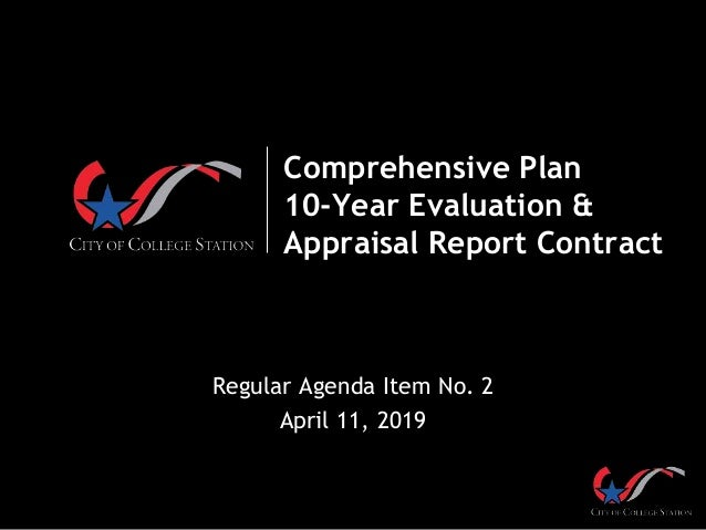 Comprehensive Plan 10-Year Evaluation & Appraisal Report Contract Regular Agenda Item No. 2 April 11, 2019